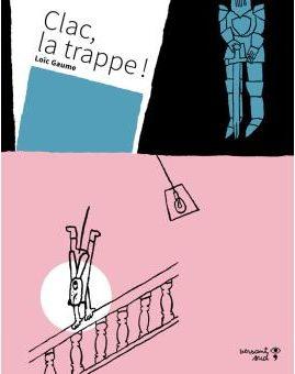 Clac la trappe !