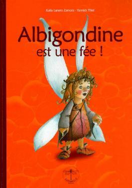 Albigondine est une fée