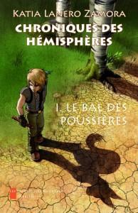 Chroniques des Hémisphères 1 : Le Bal des Poussières