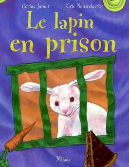 Le lapin en prison