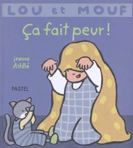 Lou et Mouf : Ça fait peur !