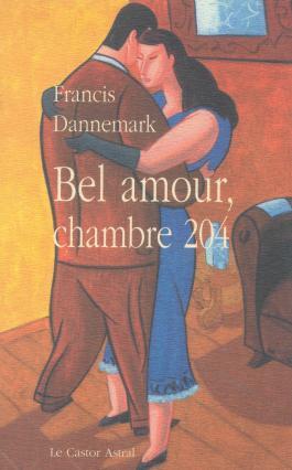Bel amour, chambre 204 ou L'autre moitié : une romance