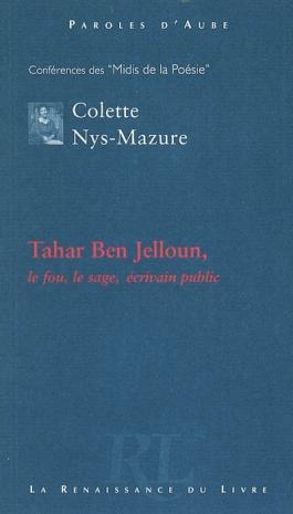 Tahar Ben Jelloun : le fou, le sage, écrivain public