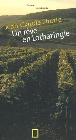 Un rêve en Lotharingie