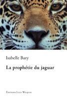 La prophétie du jaguar