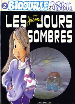 Bidouille et Violette : Les jours sombres (tome 2)