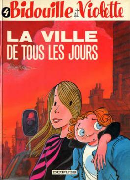 Bidouille et Violette : La ville de tous les jours (tome 4)