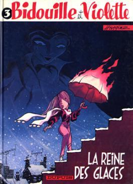 Bidouille et Violette : La reine des glaces (tome 3)