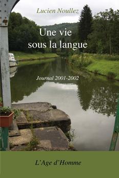 Une vie sous la langue: journal 2001-2002