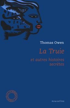 La Truie et autres histoires secrètes