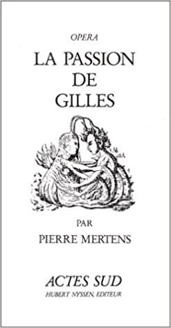 La passion de Gilles