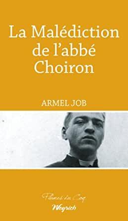 La malédiction de l'Abbé Choiron