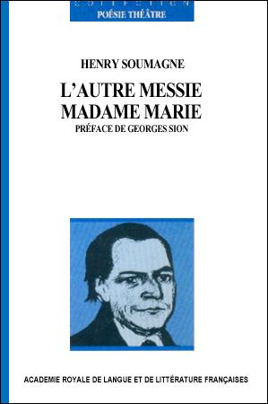 L'autre Messie suivi de Madame Marie