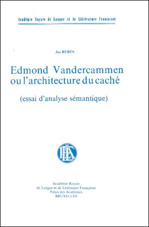 Edmond Vandercammen ou l'architecture du caché (essai d'analyse sémantique)