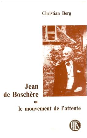 Jean de Boschère ou le mouvement de l'attente