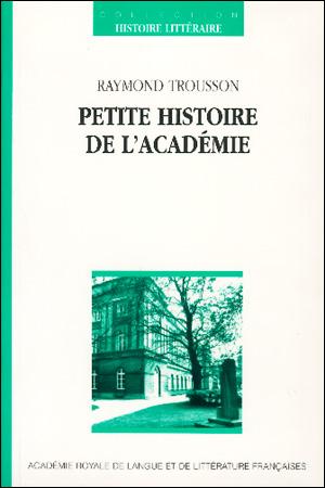 Petite histoire de l'Académie