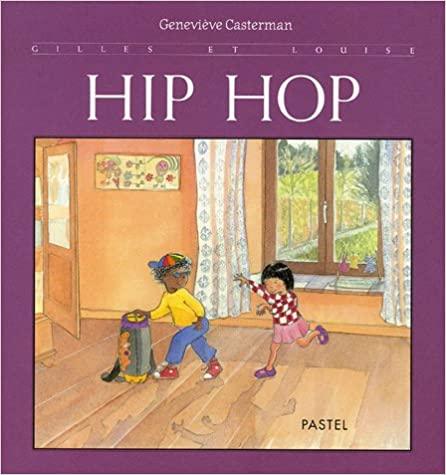 Gilles et louise : Hip Hop