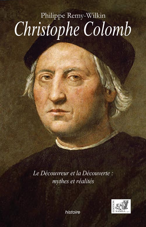 Christophe Colomb : le découvreur et la découverte, mythes et réalités