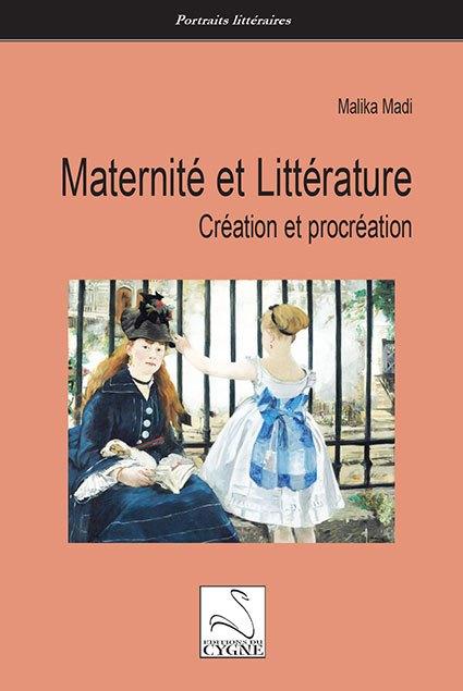 Maternité et littérature. Création et procréation