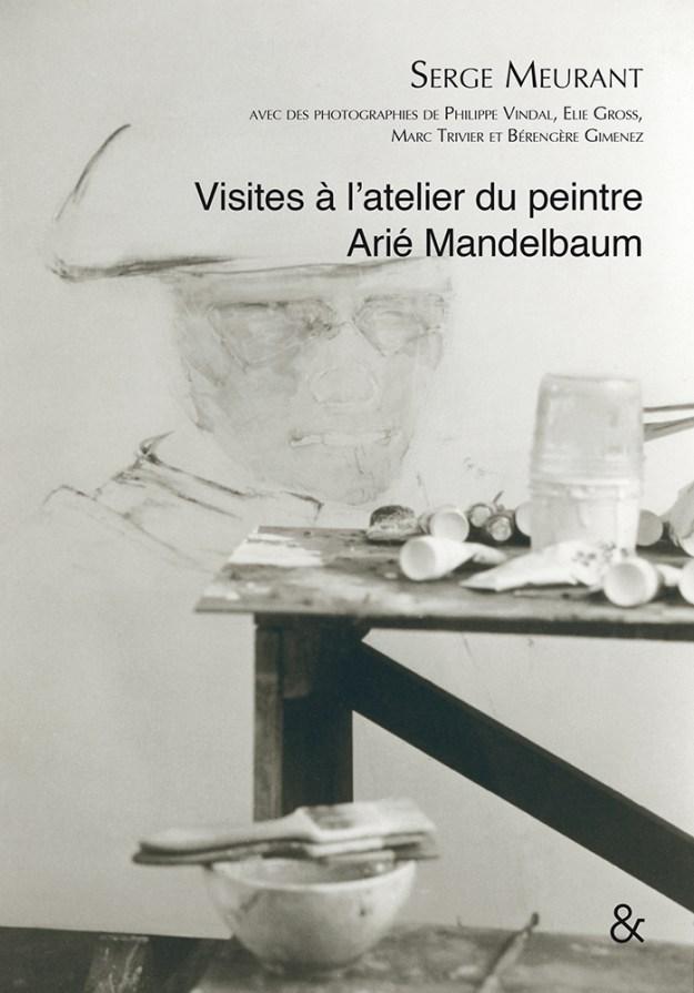 Visites à l'atelier du peintre Arié Mandelbaum