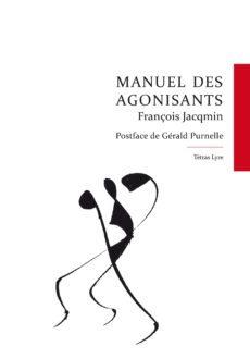 Manuel des agonisants