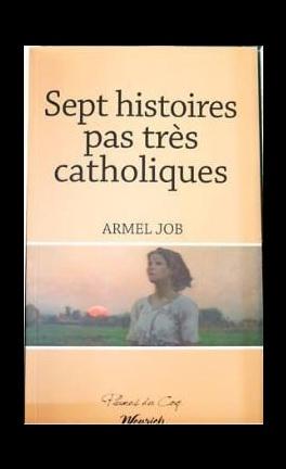 Sept histoires pas très catholiques