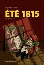 Napoléon : Été 1815 (tome 1)