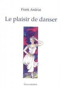 Le plaisir de danser