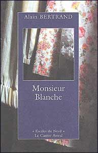 Monsieur Blanche