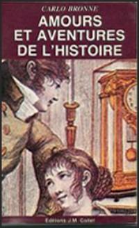 Amours et aventures de l'histoire