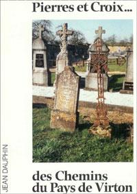 Pierres et croix… Des chemins du pays de Virton