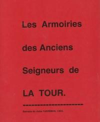 Les armoiries des anciens seigneurs de La tour