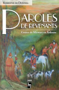 Paroles de revenants. Contes de Mirwart en Ardenne