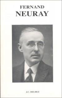 Fernand Neuray, le plus grand journaliste belge de son temps
