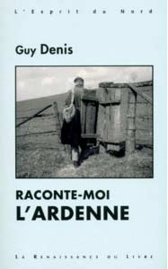 Raconte-moi l'Ardenne
