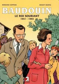 Baudouin. Le Roi souriant. 1951-1993.