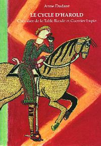 Le cycle d'Harold. Chevalier de la Table Ronde et Guerrier Impie