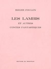 Les lambis et autres contes fantastiques