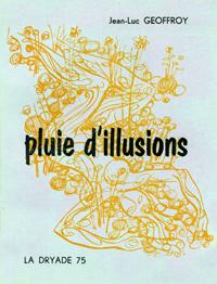 Pluie d'illusions