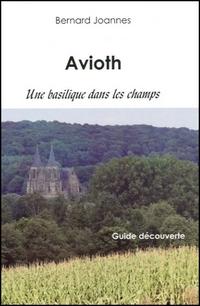 Avioth. Une basilique dans les champs