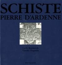 Schiste. Pierre d'Ardenne