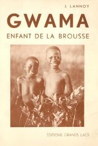Gwama, enfant de la brousse