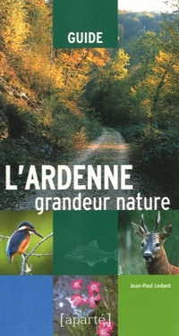 L'Ardenne grandeur nature