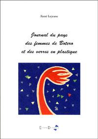 Journal du pays des femmes de Botero et des verres en plastique
