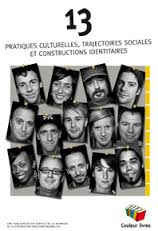 Treize pratiques culturelles, trajectoires sociales et constructions identitaires