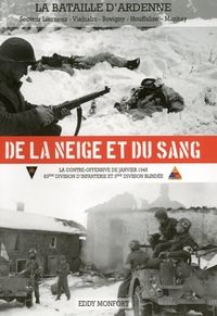 De la neige et du sang. La contre-offensive de janvier 1945.