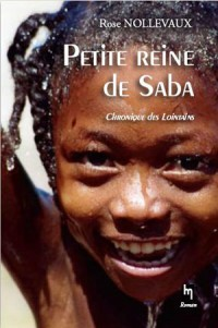 Petite reine de Saba. Chronique des Lointains