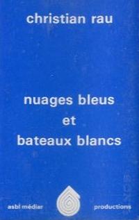 Nuages bleus et bateaux blancs