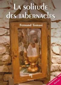 La solitude des tabernacles