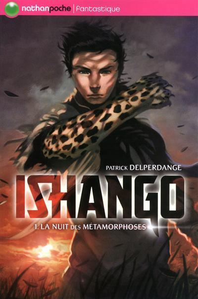 Ishango : La nuit des métamorphoses (tome 1)
